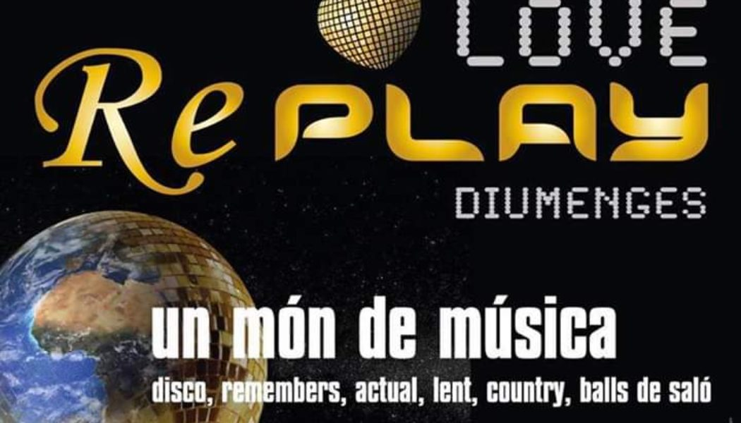 Diumenge 3-11: Música i ball a Replay !!!