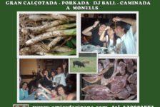 Diumenge 10-3: Gran CALÇOTADA-PORKADA, CAMINADA I FESTA a Monells.