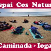 ESPAI  COS @ NATURA…..   Ioga 🧘♂️ + Caminada 🏃♂️🏃♀️  a la natura  (l.última setmana de c/mes)